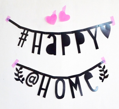 Happy Home Wordbanners are hot